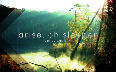 Awake, O Sleeper