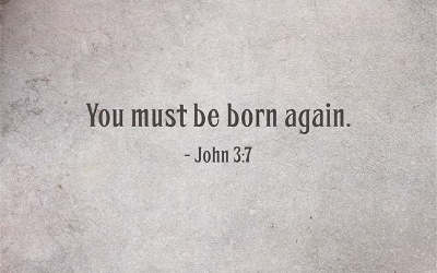 To Be Born Again